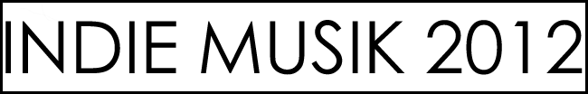Indie musik best 2012 top 25